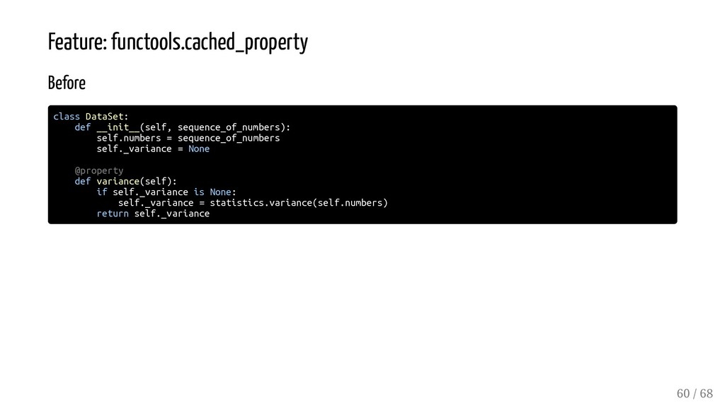 Feature: functools.cached_property Before class...