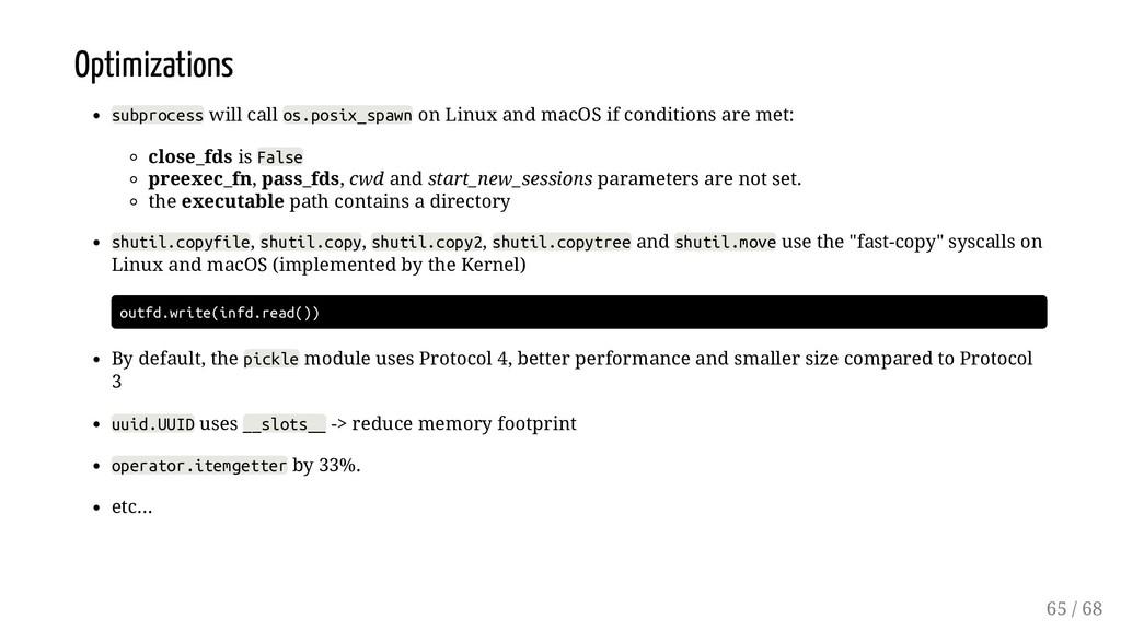 Optimizations subprocess will call os.posix_spa...