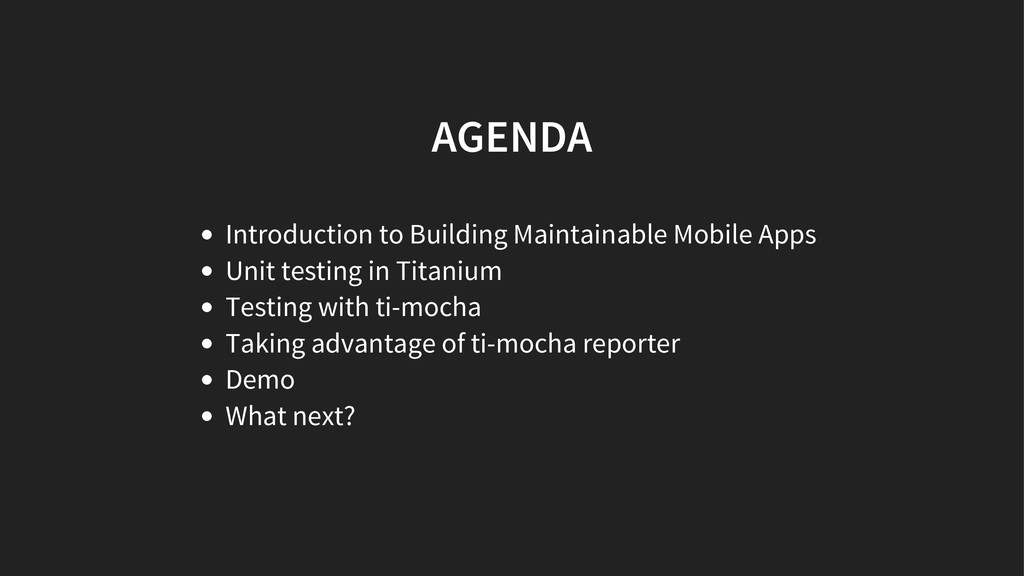 AGENDA Introduction to Building Maintainable Mo...