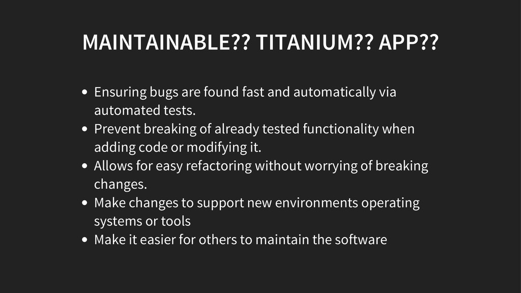 MAINTAINABLE?? TITANIUM?? APP?? Ensuring bugs a...