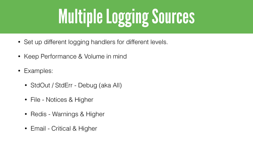 • Set up different logging handlers for differe...
