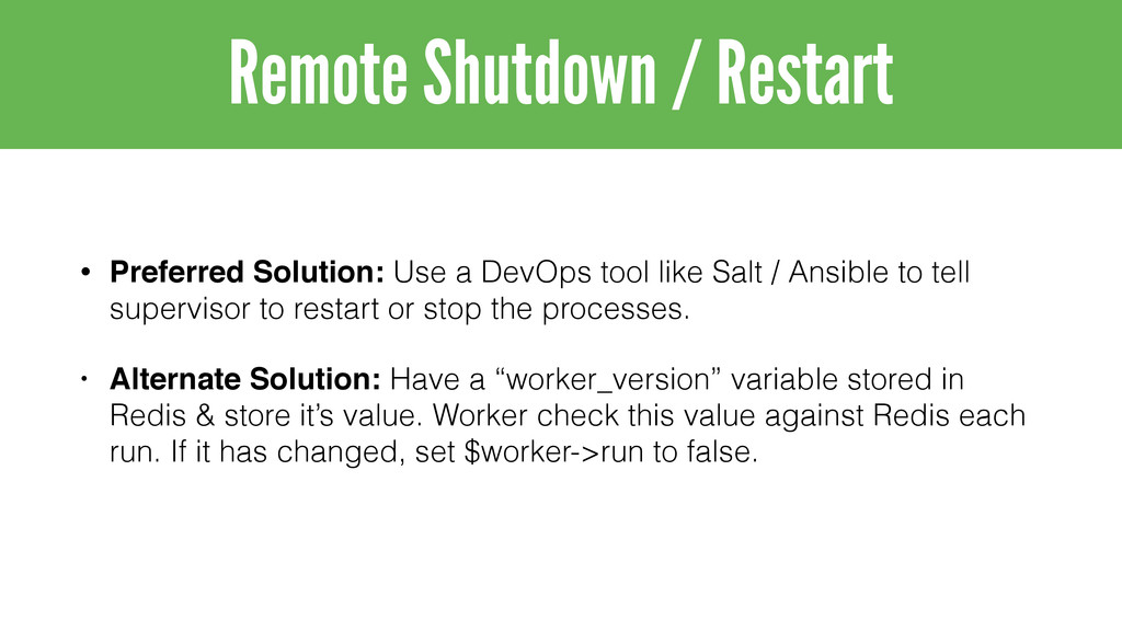 • Preferred Solution: Use a DevOps tool like Sa...