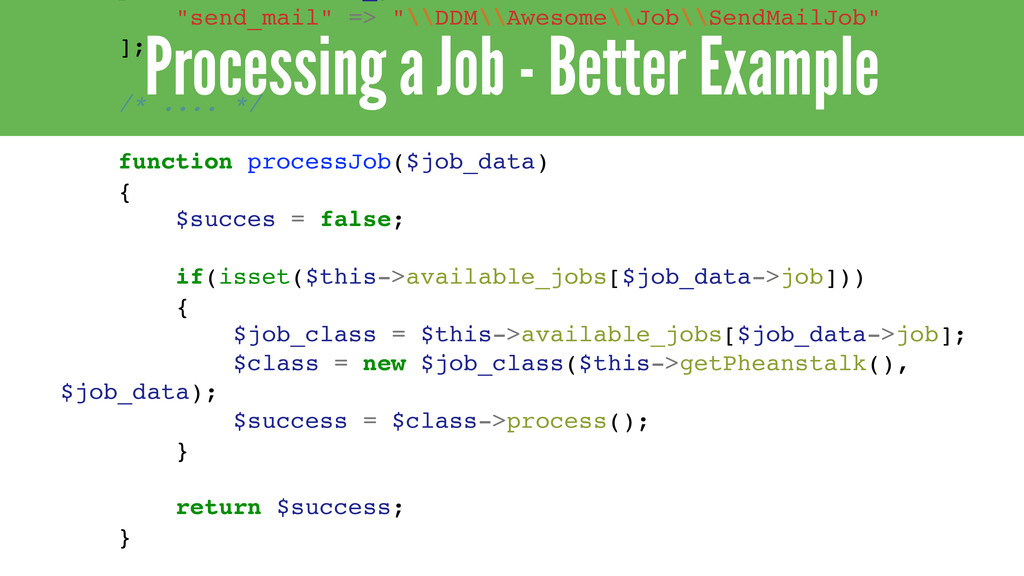 "Processing a Job - Better Example ""send_mail"" =..."