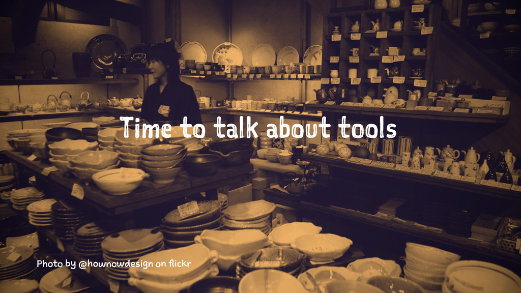 Time to talk about tools Photo by @hownowdesign...
