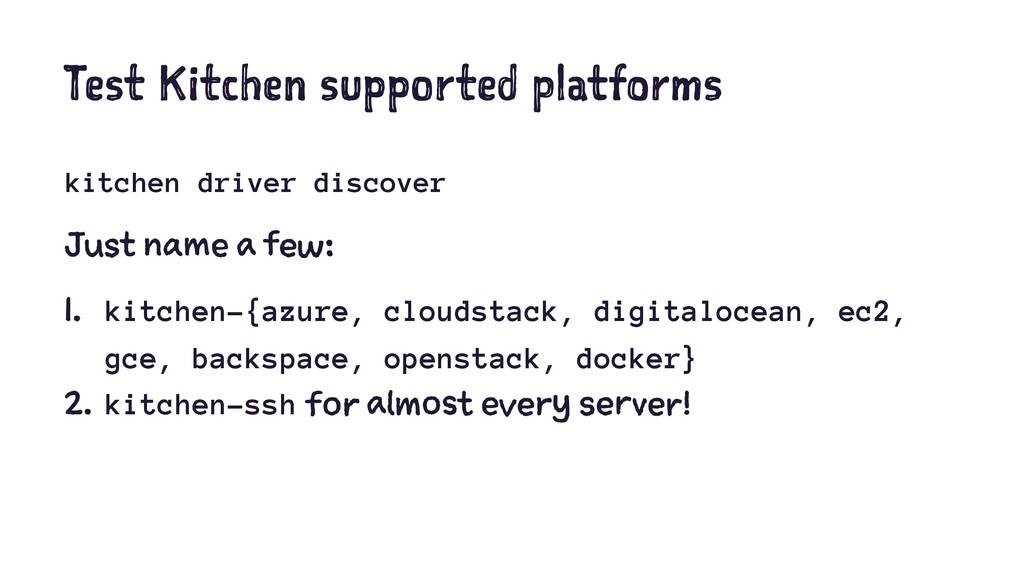 Test Kitchen supported platforms kitchen driver...