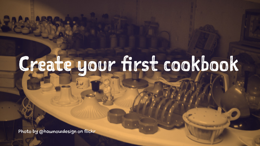 Create your first cookbook Photo by @hownowdesi...