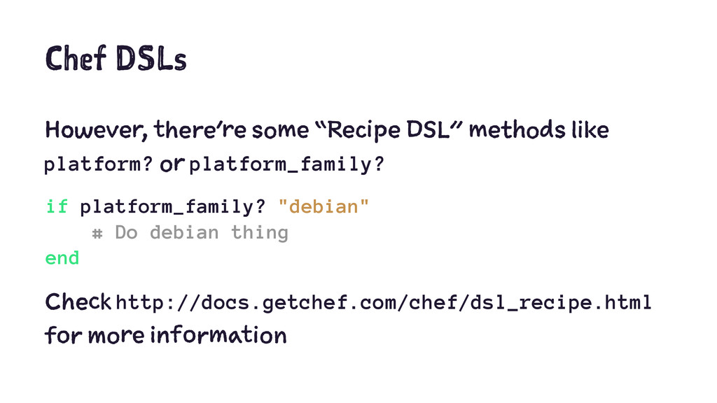"Chef DSLs However, there're some ""Recipe DSL"" m..."