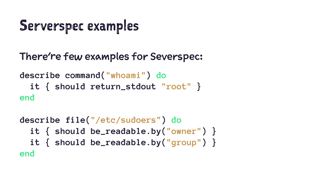 Serverspec examples There're few examples for S...