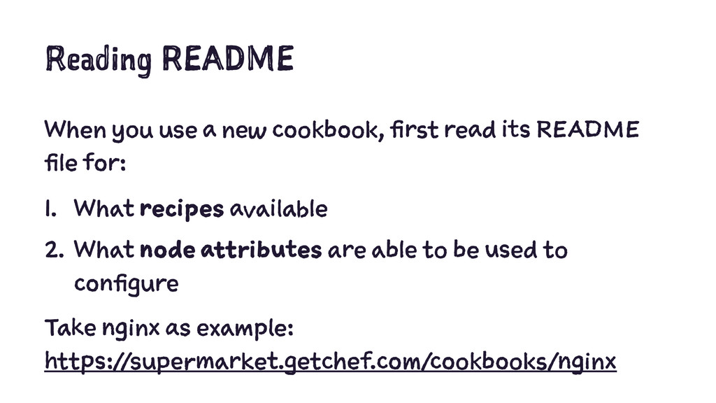 Reading README When you use a new cookbook, fir...