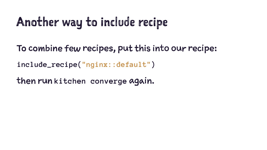 Another way to include recipe To combine few re...