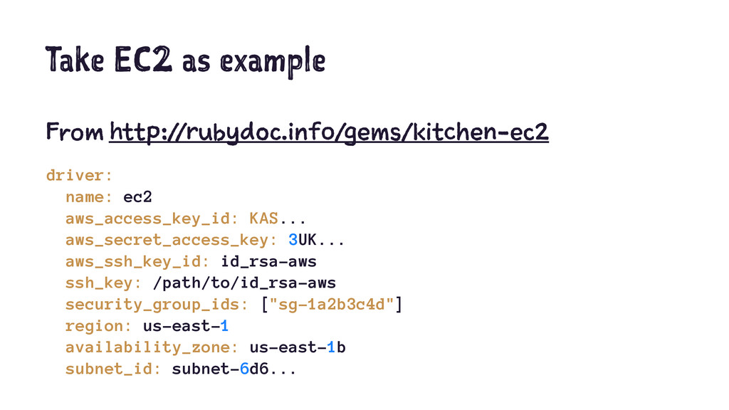 Take EC2 as example From http://rubydoc.info/ge...
