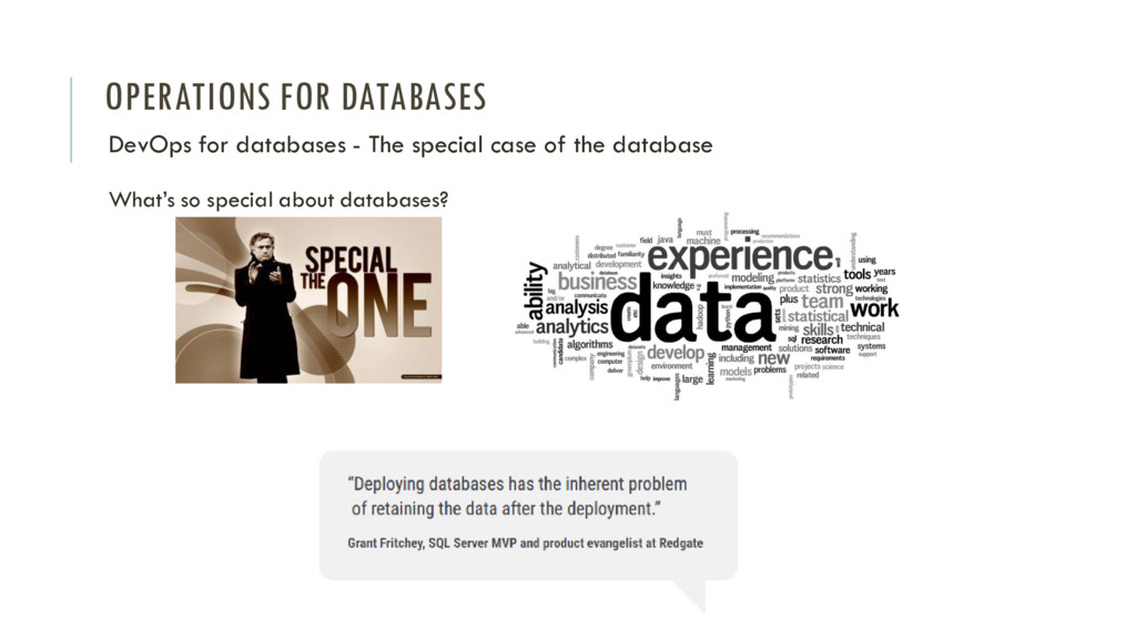 OPERATIONS FOR DATABASES What's so special abou...