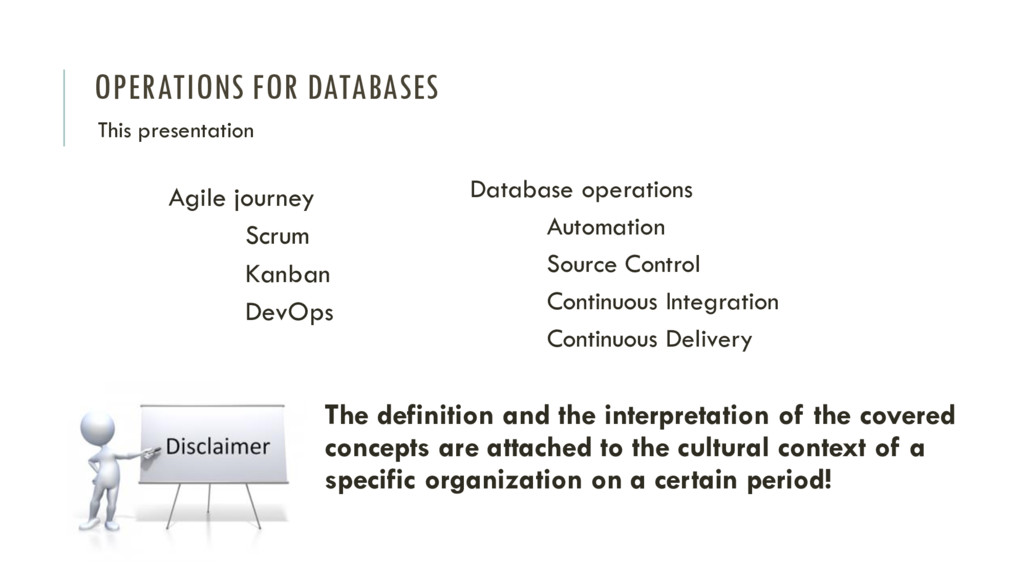 OPERATIONS FOR DATABASES Agile journey Scrum Ka...
