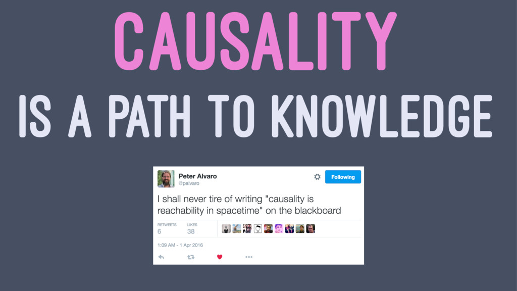 CAUSALITY IS A PATH TO KNOWLEDGE