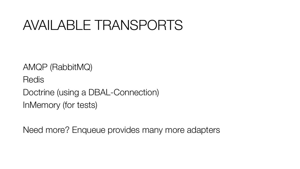 AVAILABLE TRANSPORTS AMQP (RabbitMQ) Redis Doct...