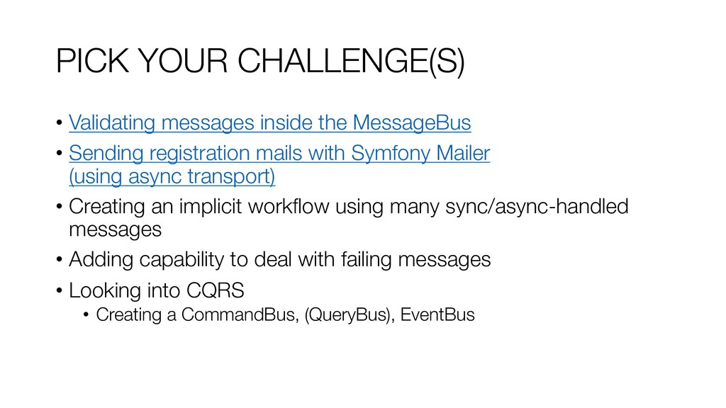PICK YOUR CHALLENGE(S) • Validating messages in...