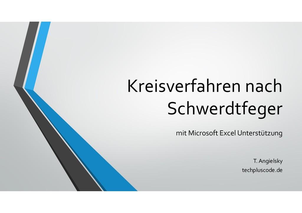 Kreisverfahren nach Schwerdtfeger mit Microsoft...