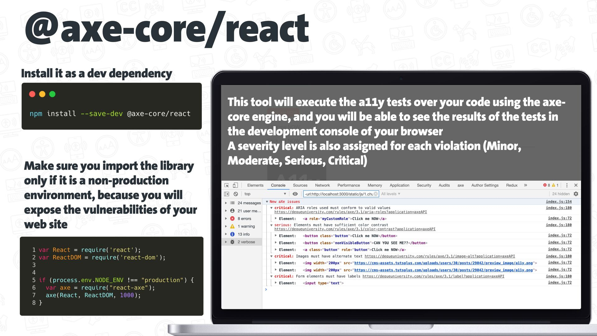 Test your code while you develop react-axe http...