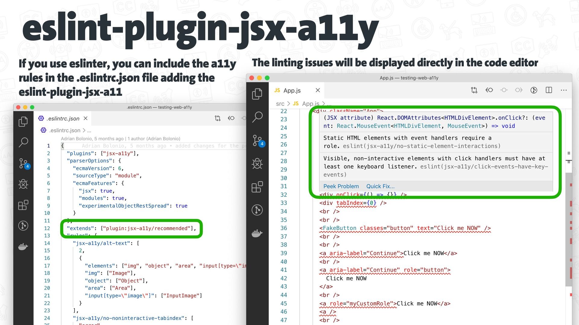 eslint-plugin-jsx-a11y If you use eslinter, you...