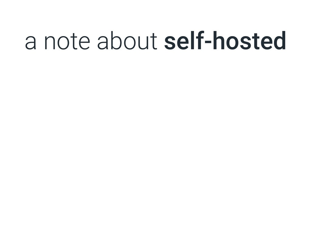 a note about self-hosted