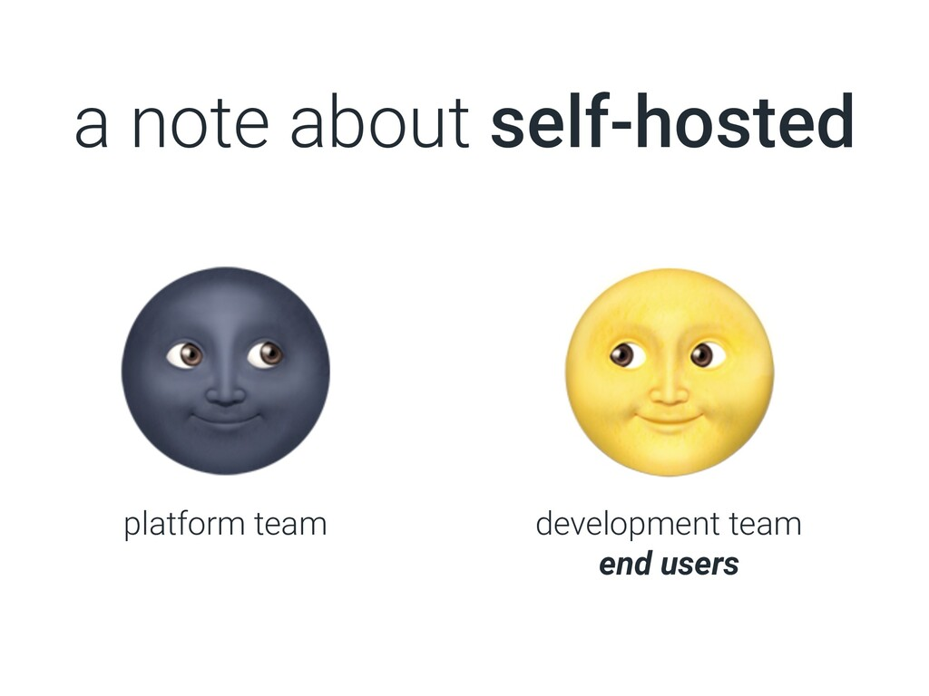 a note about self-hosted platform team developm...