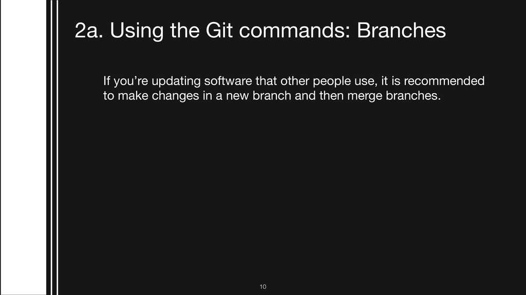 If you're updating software that other people u...