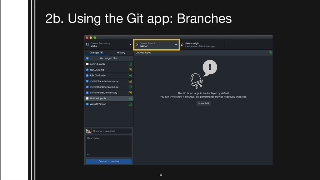 2b. Using the Git app: Branches !14