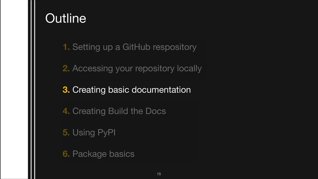 1. Setting up a GitHub respository  2. Accessin...