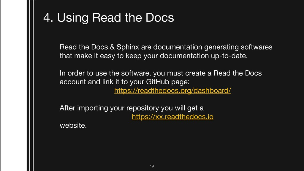 !19 4. Using Read the Docs Read the Docs & Sphi...