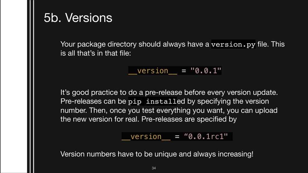 !34 5b. Versions Your package directory should ...
