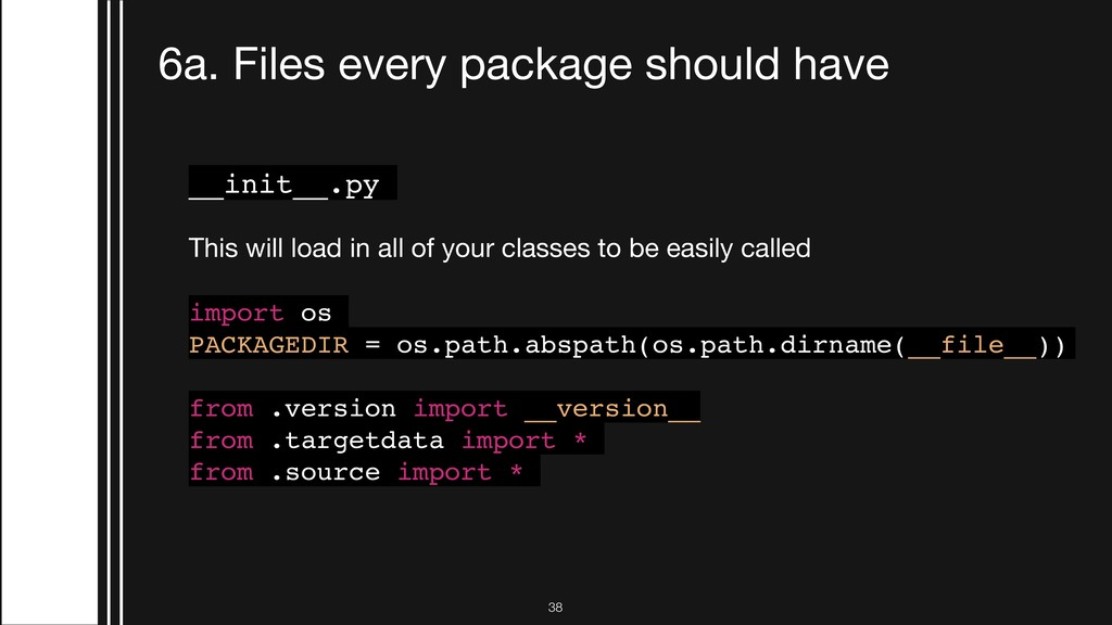 !38 6a. Files every package should have __init_...
