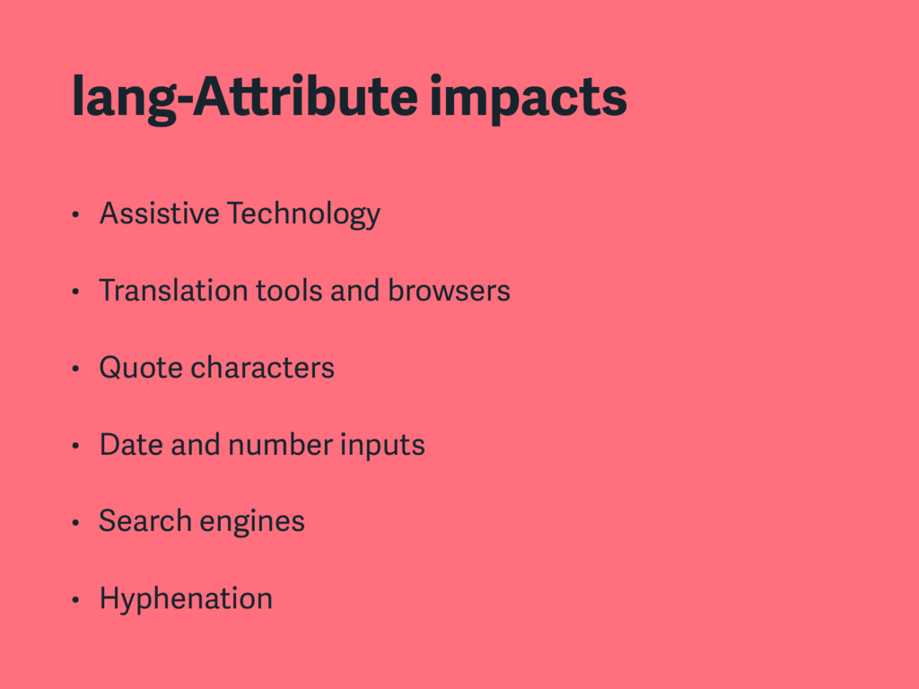 lang-Attribute impacts • Assistive Technology •...