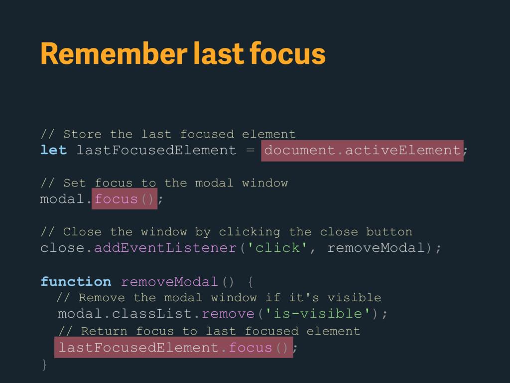 Remember last focus // Store the last focused e...