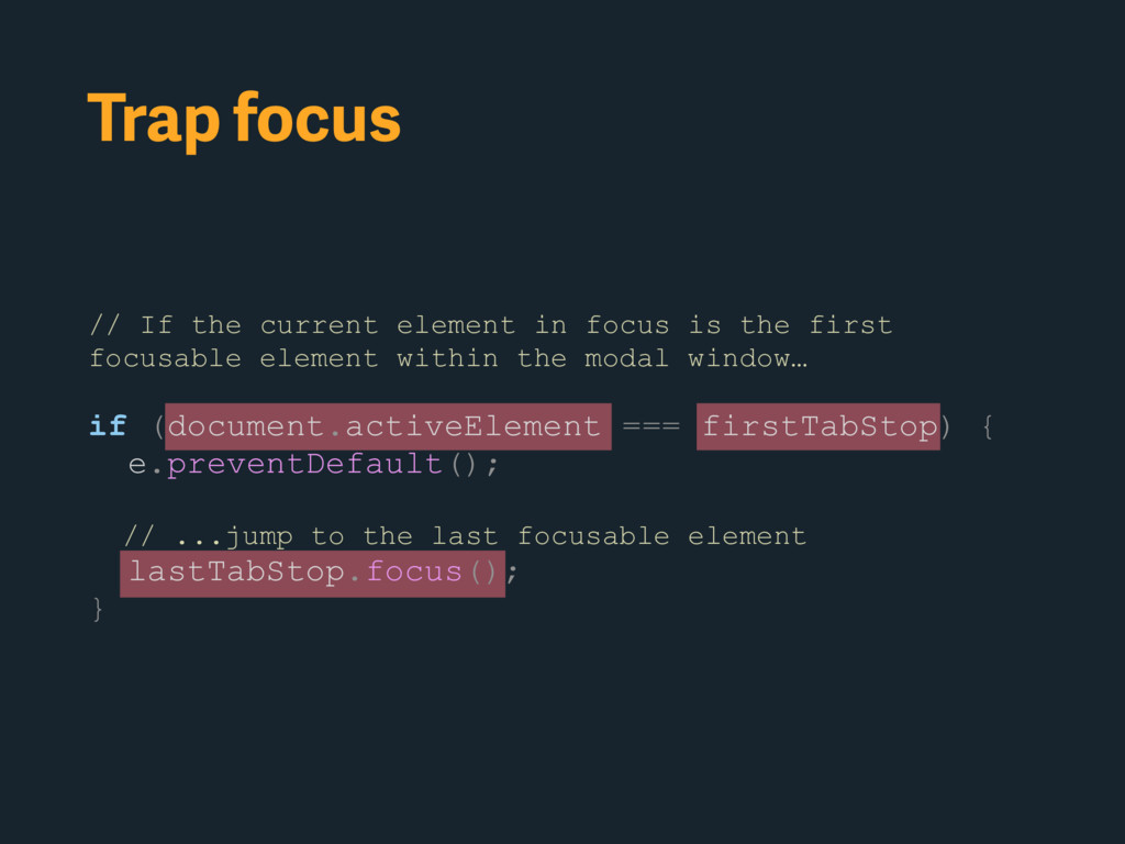 Trap focus // If the current element in focus i...