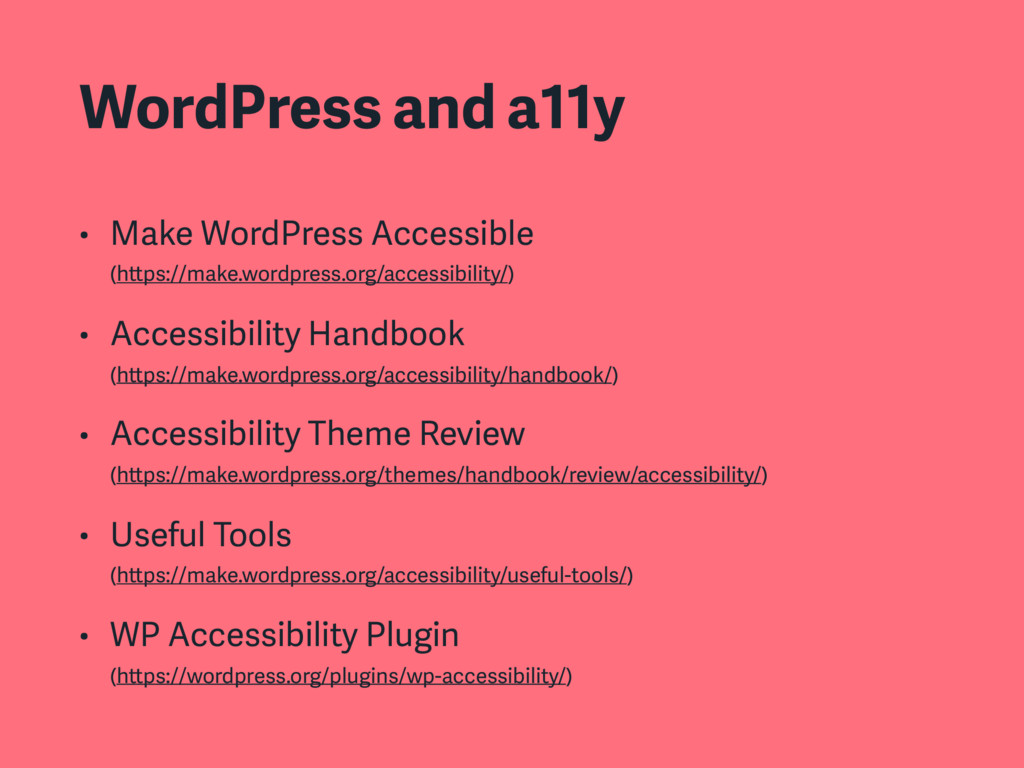 WordPress and a11y • Make WordPress Accessible...