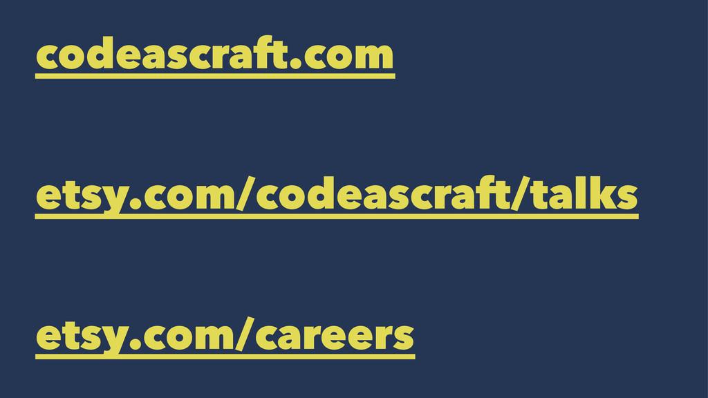 codeascraft.com etsy.com/codeascraft/talks etsy...