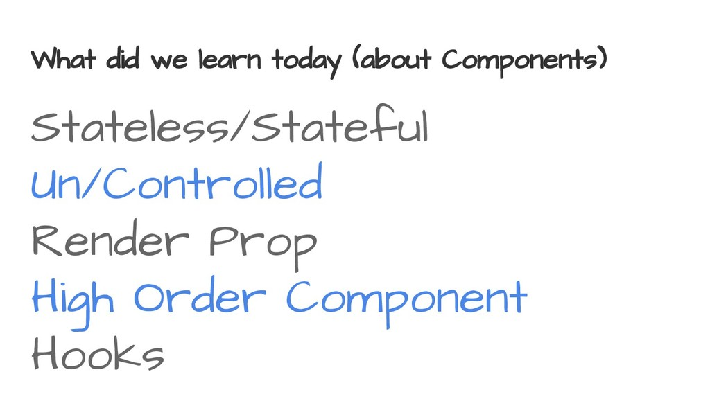 What did we learn today (about Components) Stat...