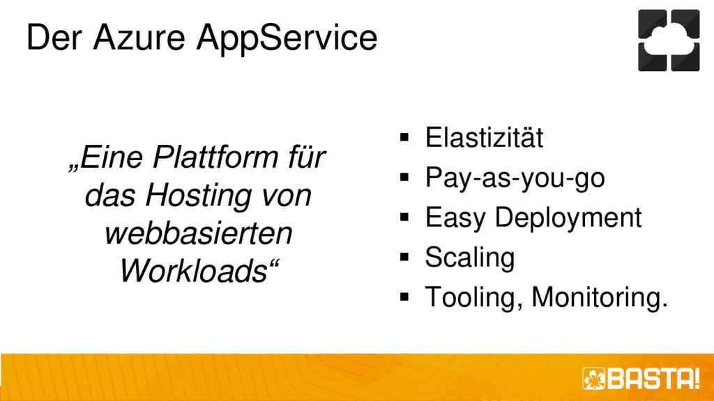 """Der Azure AppService """"Eine Plattform für das Ho..."""