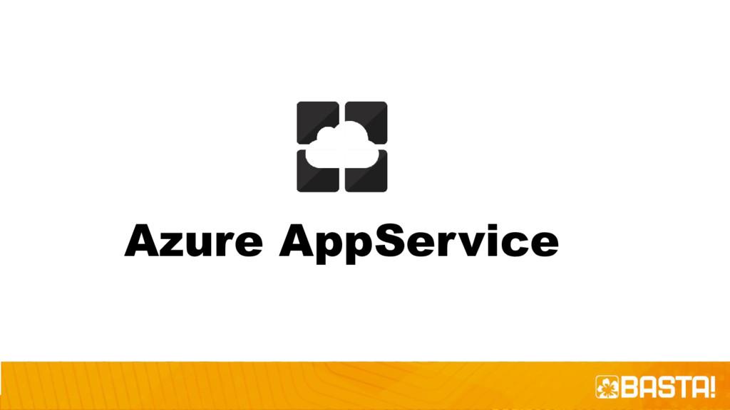 Azure AppService