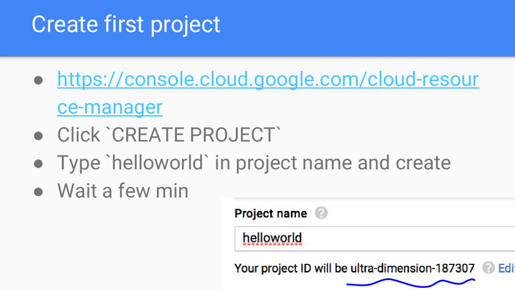 Create first project ● https://console.cloud.go...