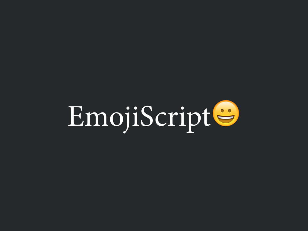 EmojiScript
