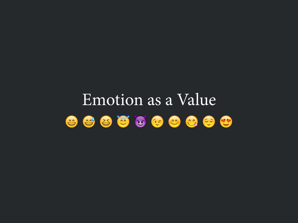 Emotion as a Value