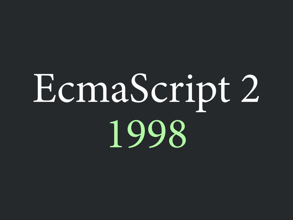 1998 EcmaScript 2