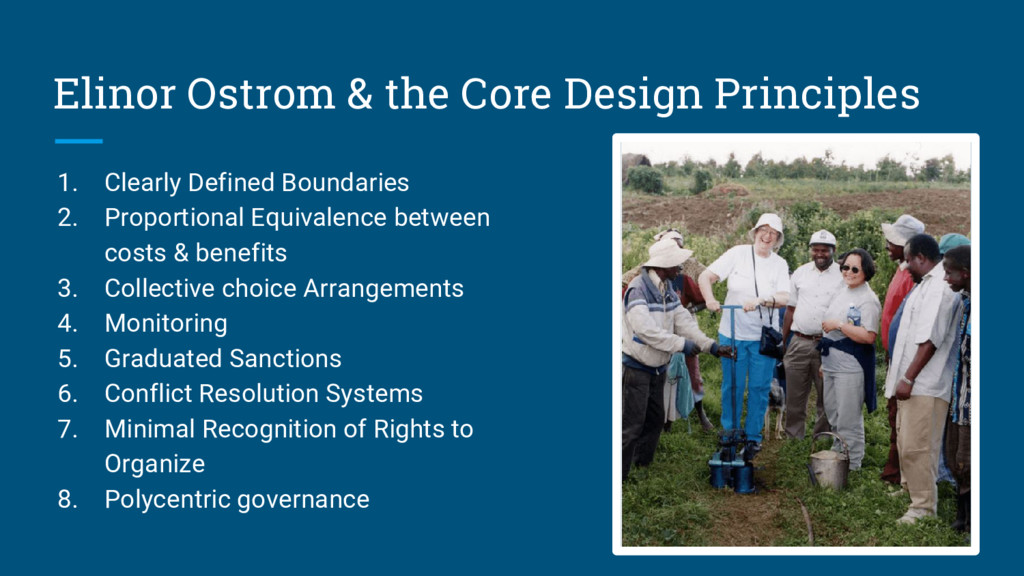 Elinor Ostrom & the Core Design Principles 1. C...