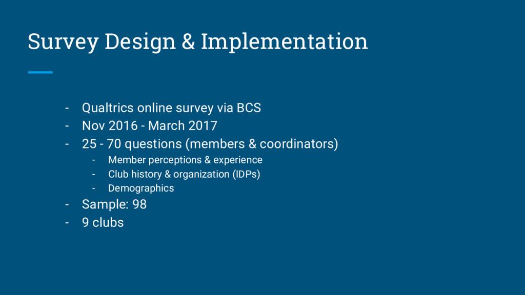 Survey Design & Implementation - Qualtrics onli...