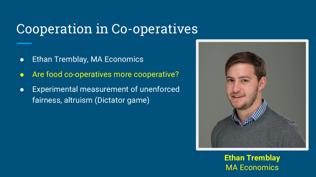 Cooperation in Co-operatives ● Ethan Tremblay, ...