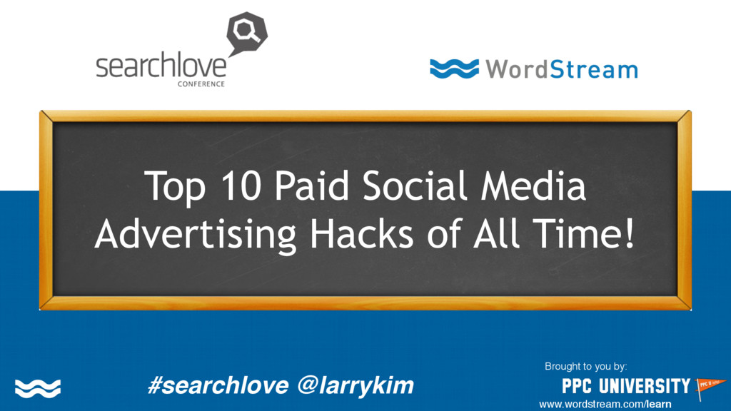 Top 10 Paid Social Media Advertising Hacks of A...