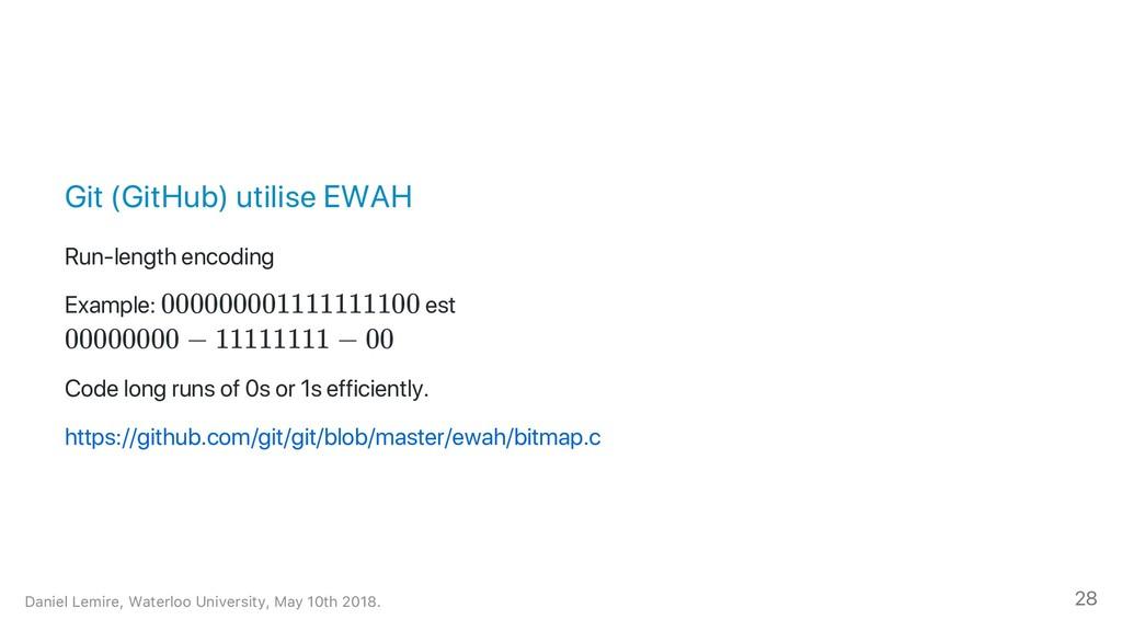 Git (GitHub) utilise EWAH Run‑length encoding E...