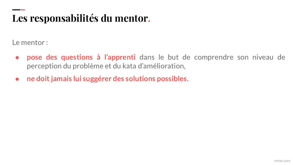 IPPON 2019 Les responsabilités du mentor. Le me...