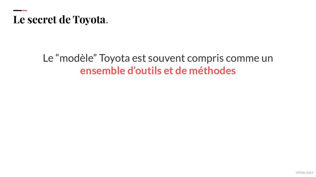 """IPPON 2019 Le secret de Toyota. Le """"modèle"""" Toy..."""